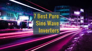 7 Best Inverters